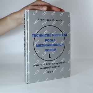 náhled knihy - Technické kreslení podle mezinárodních norem I.