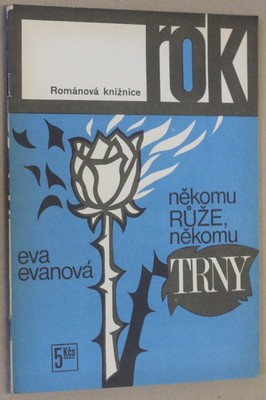 náhled knihy - Někomu růže, někomu trny