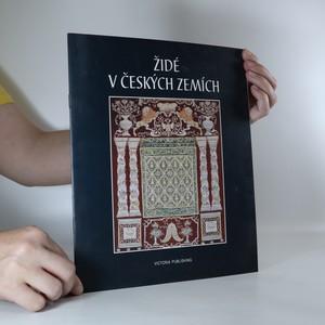 náhled knihy - Židé v českých zemích. 10. až 20. století