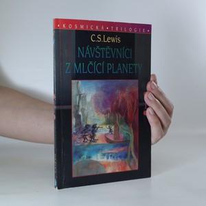 náhled knihy - Návštěvníci z mlčící planety. Kosmická trilogie 1