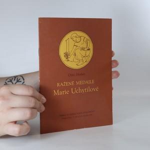 náhled knihy - Ražené medaile Marie Uchytilové