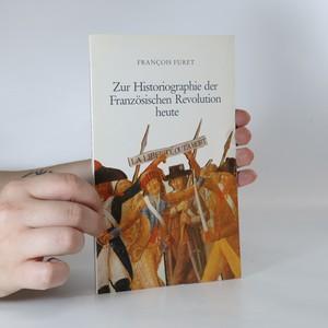 náhled knihy - Zur Historiographie der Französischen Revolution heute