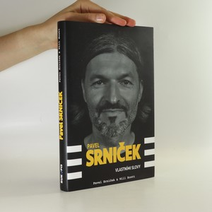 náhled knihy - Pavel Srniček. Vlastními slovy