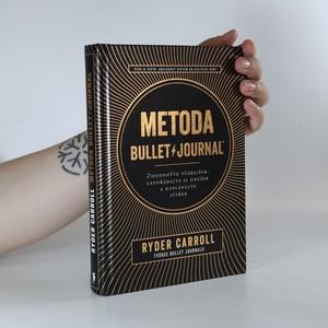 náhled knihy - Metoda Bullet Journal. Zhodnoťte včerejšek, uspořádejte si dnešek a naplánujte zítřek