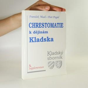 náhled knihy - Chrestomatie. K dějinám Kladska.