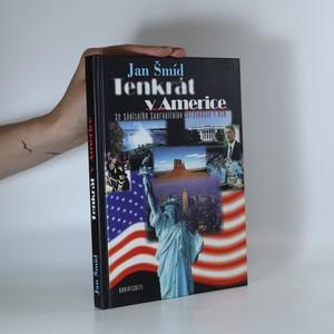 náhled knihy - Tenkrát v Americe. Ze zápisníku zahraničního zpravodaje v USA