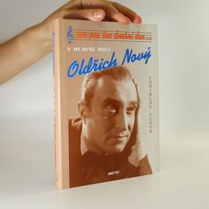náhled knihy - Jen pro ten dnešní den... V hlavní roli Oldřich Nový
