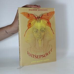 náhled knihy - Hatšepsovet. Příběh egyptské vladařky