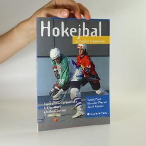 náhled knihy - Hokejbal. Průvodce tréninkem