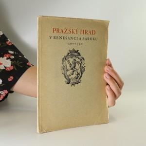 náhled knihy - Pražský hrad v renesanci a baroku 1490-1790