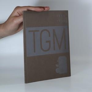 náhled knihy - TGM. Na věčnou paměť