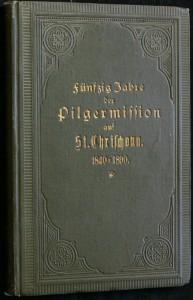 náhled knihy - Fünfzig Jahre der Pilgermission auf St. Chrischona. 1840 - 1890