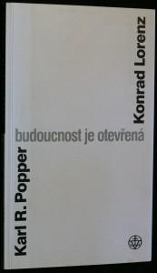náhled knihy - Budoucnost je otevřená : rozhovor v Altenbergu a texty z vídeňského Popperovského sympozia