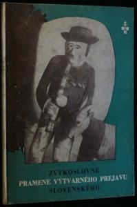 náhled knihy - Zvykoslovné pramene výtvarného prejavu slovenského