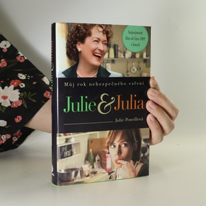 náhled knihy - Julie & Julia. Můj rok nebezpečného vaření
