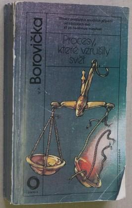 náhled knihy - Procesy, které vzrušily svět : 13 proslulých soudních případů od biblických dob až po nedávnou minulost