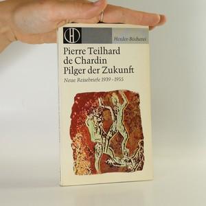 náhled knihy - Pilger de Zukunft