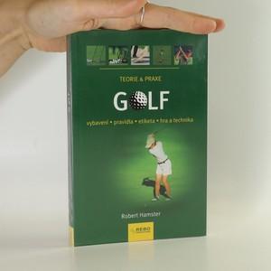 náhled knihy - Golf. Vybavení, pravidla, etiketa, hra a technika.