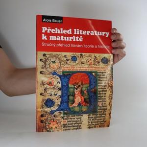 náhled knihy - Přehled literatury. Stručný přehled literární teorie a historie pro maturanty
