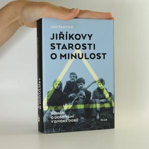 náhled knihy - Jiříkovy starosti o minulost