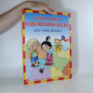 náhled knihy - Česká republika. Ilustrovaný atlas pro malé školáky