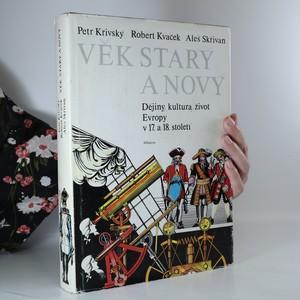 náhled knihy - Věk starý a nový. Dějiny, kultura, život Evropy v 17. a 18. století