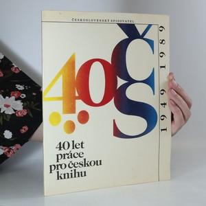 náhled knihy - 40 let práce pro českou knihu 1949-1989