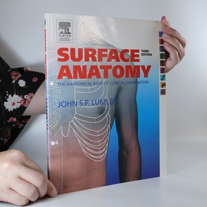 náhled knihy - Surface anatomy. The anatomical basis of clinical examination