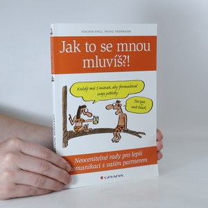 náhled knihy - Jak to se mnou mluvíš?! Neocenitelné rady pro lepší komunikaci s vaším partnerem