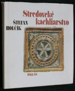 náhled knihy - Stredoveké kachliarstvo