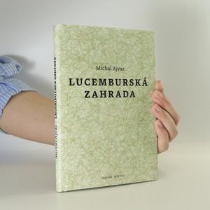 náhled knihy - Lucemburská zahrada