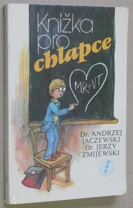 náhled knihy - Knížka pro chlapce : o dorůstání a dospívání