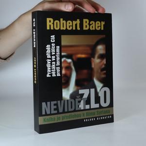 náhled knihy - Nevidět zlo. Pravdivý příběh pěšáka ve válce CIA proti terorismu