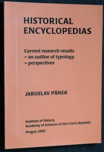 náhled knihy - Historical encyclopedias : (current research results - an outline of typology - perspectives) : (a paper to be presented at the 20th International Congress of Historical Science, Sydney, 2005, Round table 12, Historical Dictionaries and Encyclopedias)