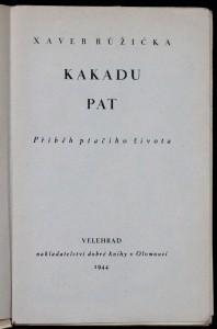 antikvární kniha Kakadu Pat : příběh ptačího života, 1944