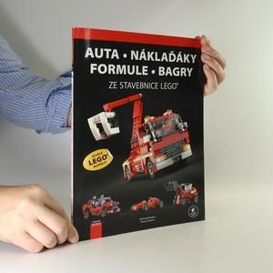náhled knihy - Auta, náklaďáky, formule, bagry ze stavebnice LEGO
