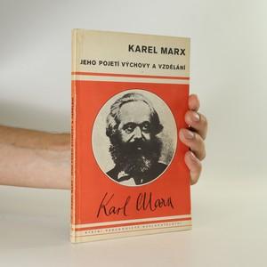 náhled knihy - Karl Marx. Jeho pojetí výchovy a vzdělání