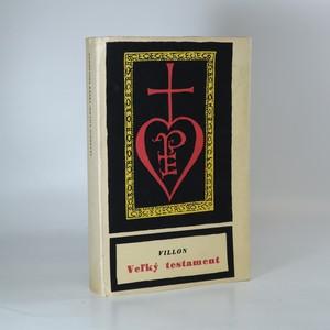 náhled knihy - Veľký testament (výtisk č. 255)
