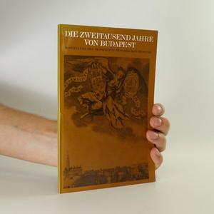 náhled knihy - Die Zweitausend Jahre von Budapest