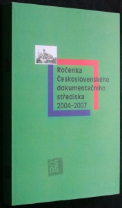 náhled knihy - Ročenka Československého dokumentačního střediska 2004 - 2007
