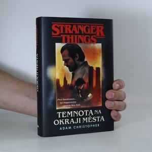 náhled knihy - Stranger things. Temnota na okraji města
