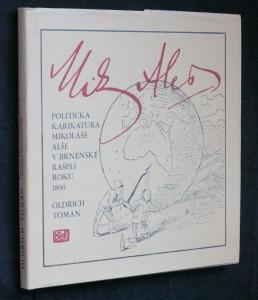 náhled knihy - Politická karikatura Mikoláše Alše v brněnské Rašpli roku 1890