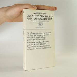 náhled knihy - Una notte con Amleto. Una notte con Ofelia