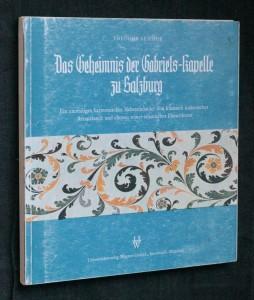 náhled knihy - Das geheimnis der gabriels -kapelle zu Salzburg