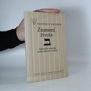 náhled knihy - Znamení života. Hebrejská abeceda podle židovské tradice