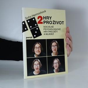 náhled knihy - Hry pro život II. Sociálně psychologické hry pro děti a mládež