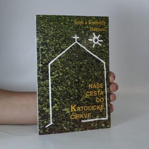 náhled knihy - Naše cesta do katolické církve