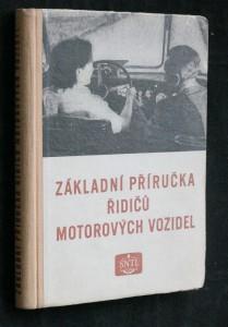 náhled knihy - Základní příručka řidičů motorových vozidel : [sborník] : určeno řidičům motorových vozidel a žákům učilišť pro výcvik řidičů