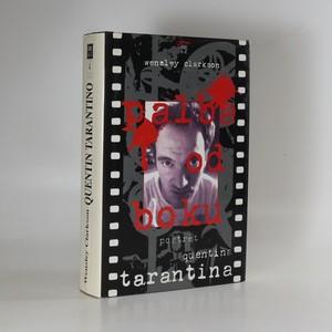 náhled knihy - Palba od boku. Portrét Quentina Tarantina. Pulp Fiction