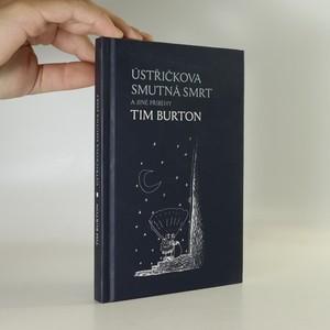náhled knihy - Ústřičkova smutná smrt a jiné příběhy